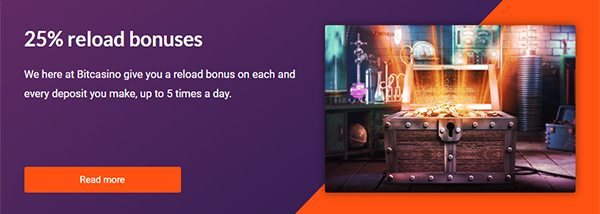 Claim a daily 25% reload bonus up to 5 times every day!