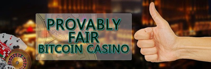 provably fair casinos explained